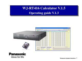 WJ-RT416 Calculator V.1.5 Operating guide V.1.3