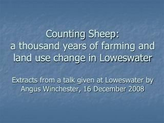 Hunting forest and summer pastures: Loweswater in relation to Copeland Forest