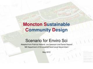 Moncton S ustainable C ommunity D esign