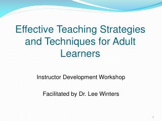 Effective Teaching Strategies and Techniques for Adult Learners