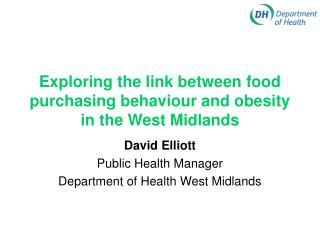 Exploring the link between food purchasing behaviour and obesity in the West Midlands