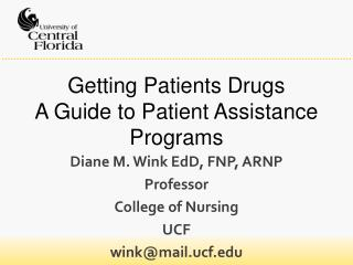 Getting Patients Drugs A Guide to Patient Assistance Programs