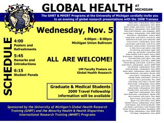 The GHRT  MHIRT Programs at the University of Michigan cordially invite you                 to an evening of global rese
