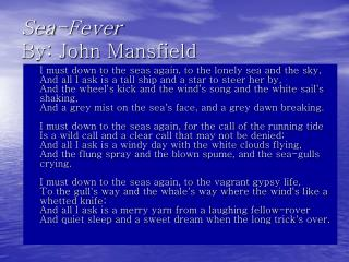 Sea-Fever By: John Mansfield