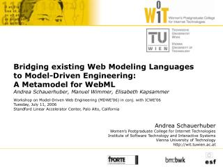 Workshop on Model-Driven Web Engineering (MDWE'06) in conj. with ICWE'06 Tuesday, July 11, 2006