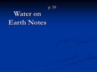 Water on Earth Notes
