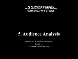 5. Audience Analysis