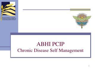 ABHI PCIP Chronic Disease Self Management