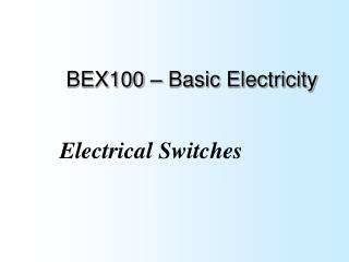 BEX100 – Basic Electricity