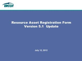 Resource Asset Registration Form Version 5.1  Update