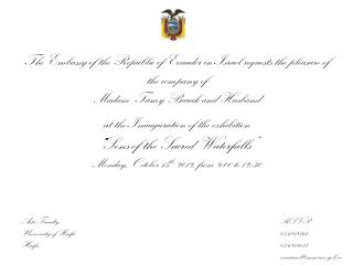 The Embassy of the Republic of Ecuador in Israel requests the pleasure of the company of