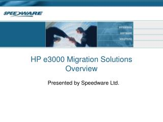 HP e3000 Migration Solutions Overview