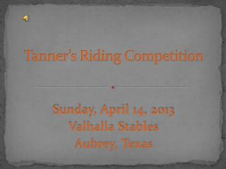 Tanner's Riding Competition