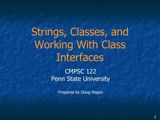 Strings, Classes, and Working With Class Interfaces