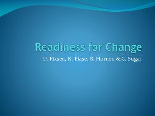 Readiness for Change