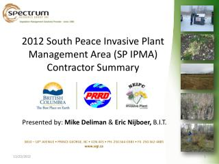 2012 South Peace Invasive Plant Management Area (SP IPMA)  Contractor Summary