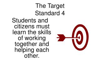 The Target Standard 4