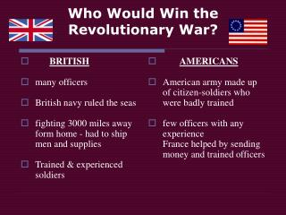 Who Would Win the Revolutionary War?