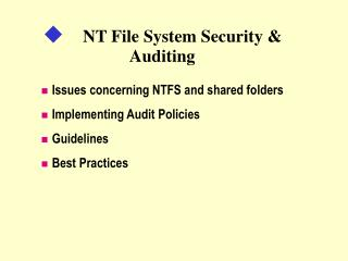 NT File System Security  Auditing