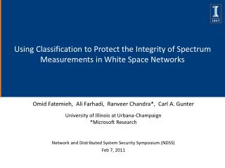 Using Classification to Protect the Integrity of Spectrum Measurements in White Space Networks