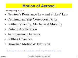 Motion of Aerosol