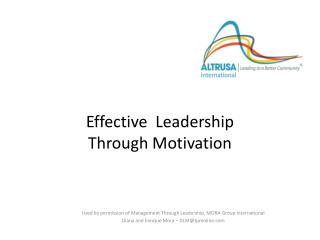Effective  Leadership Through Motivation