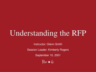 Understanding the RFP