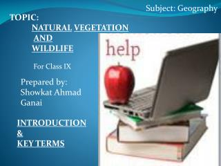 TOPIC:	 NATURAL VEGETATION AND WILDLIFE