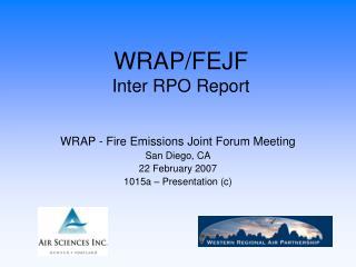 WRAP/FEJF Inter RPO Report