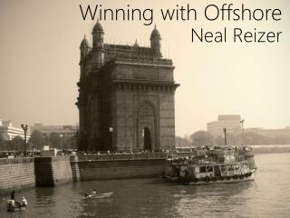 Winning with Offshore