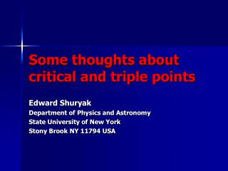 Some thoughts about  critical and triple points