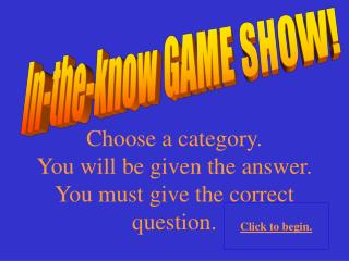 In-the-know GAME SHOW!