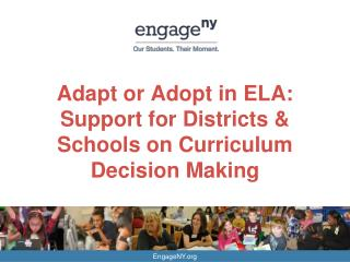 Adapt or Adopt in ELA: Support for Districts & Schools on Curriculum Decision Making