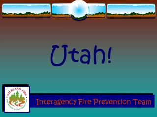 Interagency Fire Prevention Team