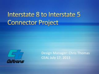 Interstate 8 to Interstate 5  Connector Project