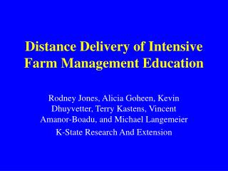 Distance Delivery of Intensive Farm Management Education