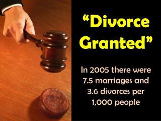 """Divorce Granted"""