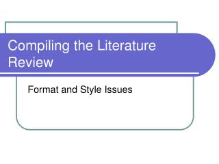 Compiling the Literature Review