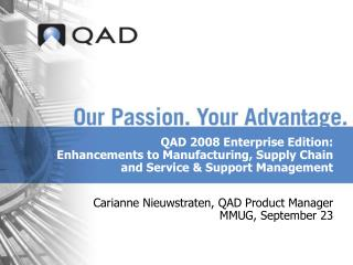 Carianne Nieuwstraten, QAD Product Manager MMUG, September 23