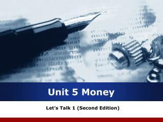 Unit 5 Money