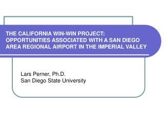 Lars Perner, Ph.D. San Diego State University
