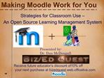 Making Moodle Work for You