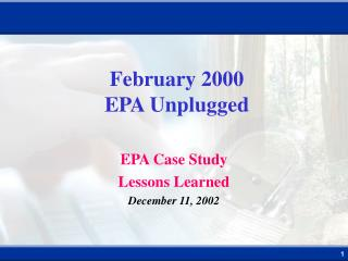 February 2000 EPA Unplugged