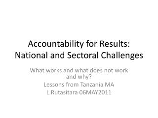 Accountability for Results: National and Sectoral Challenges