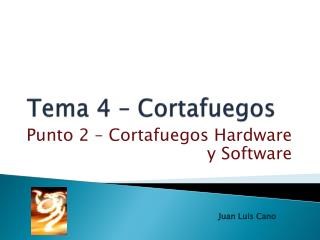 Tema 4 – Cortafuegos