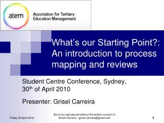 What�s our Starting Point?: An introduction to process mapping and reviews