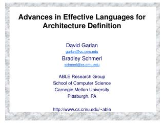 Advances in Effective Languages for Architecture Definition
