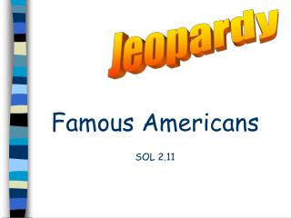 Famous Americans SOL 2.11