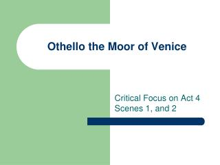 Othello the Moor of Venice