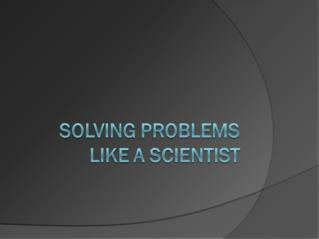 How do look at problems?  Do you give up when faced with a problem?